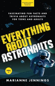 Everything About Astronauts Vol 1