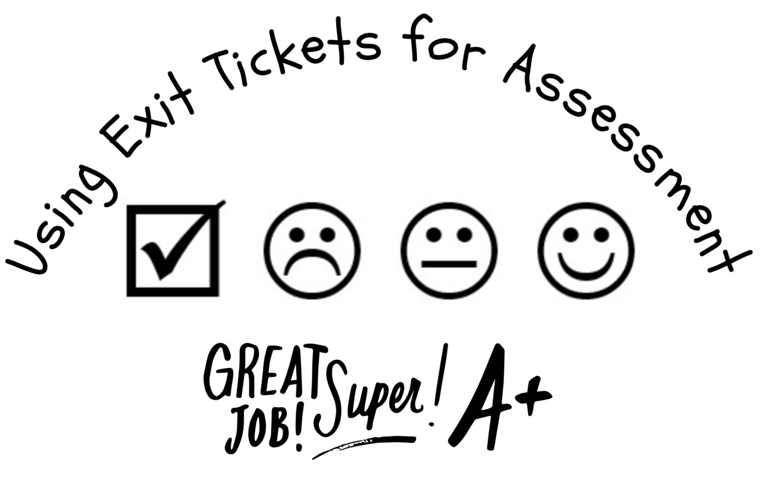 Using Exit Tickets For Assessment