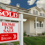 NO B.S. FRIDAY: It had to happen. You can now buy property in Bitcoin.