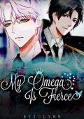 My Omega is Fierce