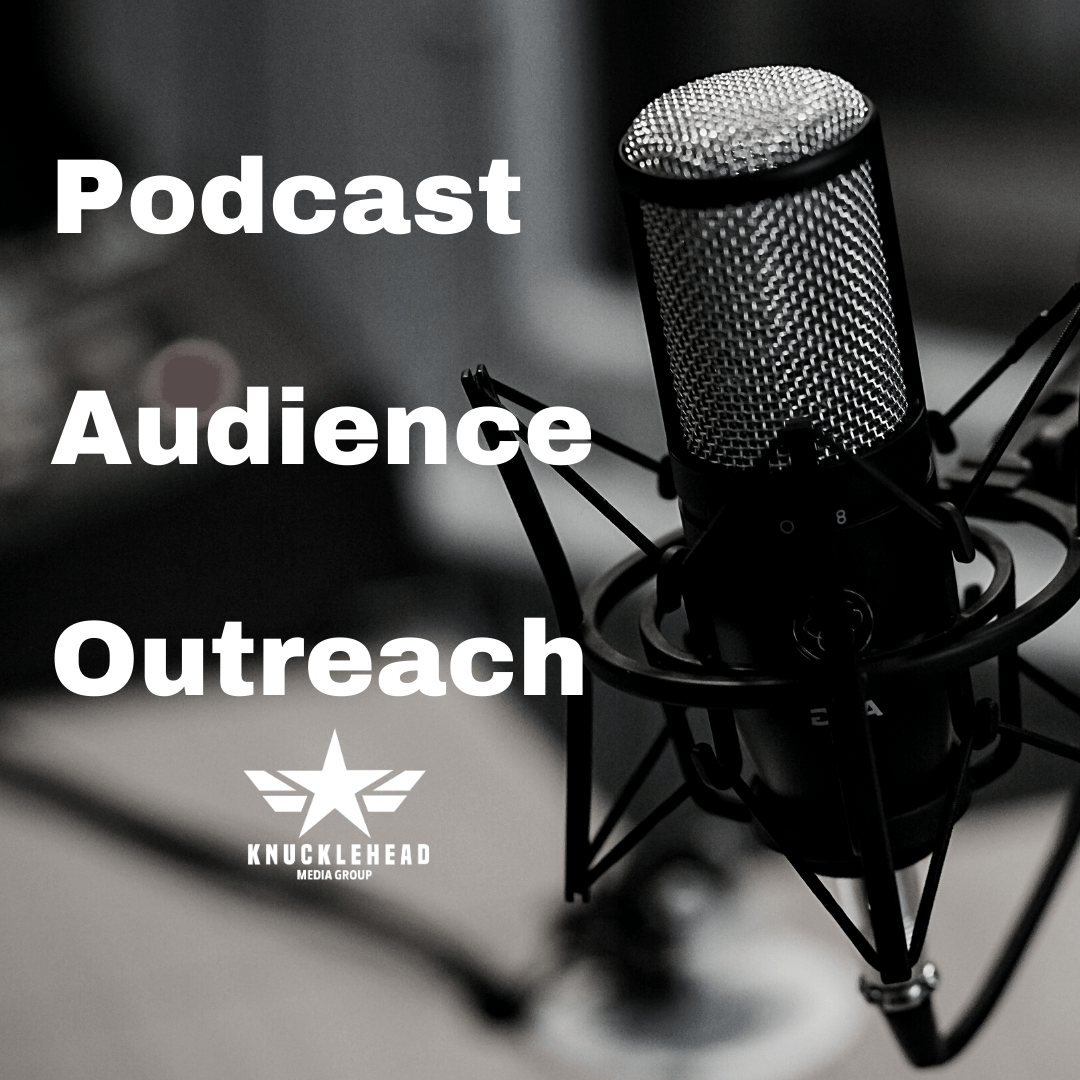 Podcast Audience Outreach