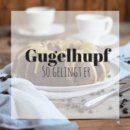 Gugelhupf Tipps