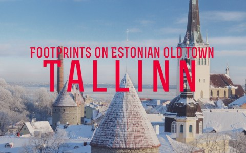 Footprints on Estonian Old Town
