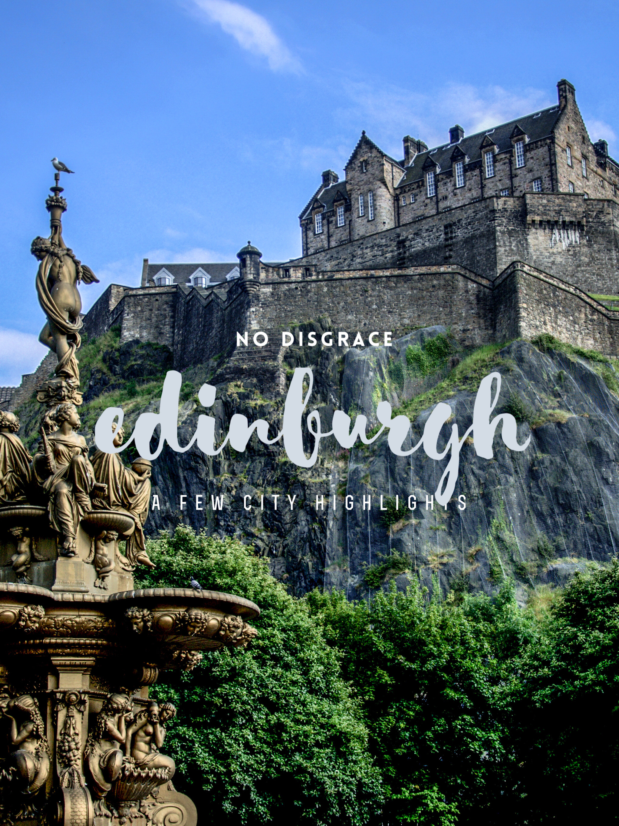 Edinburgh, No Disgrace