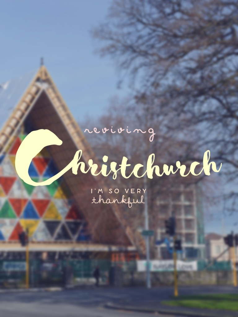 The Reviving Christchurch: An Easy Travel City Guide