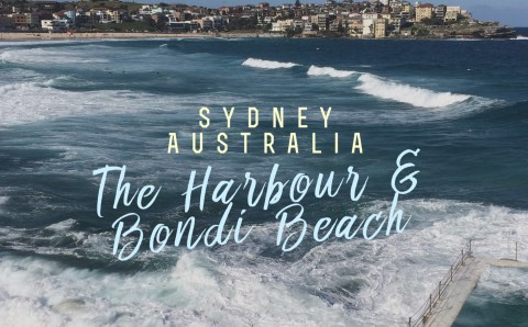 Harbour Views…. & Bondi Beach
