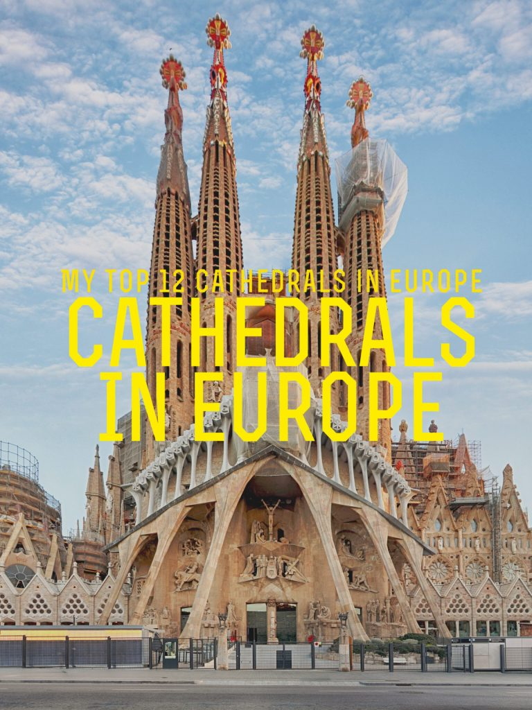 My Top 12 Cathedral in Europe (2)