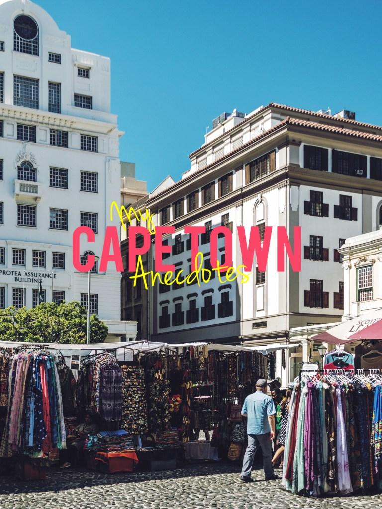 My Cape Town Anecdotes