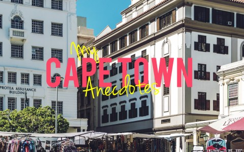My Cape Town Anecdotes