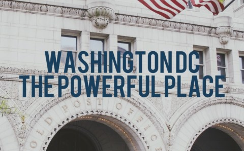 The Powerful Place, DC