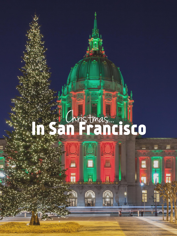 Christmas… in San Francisco