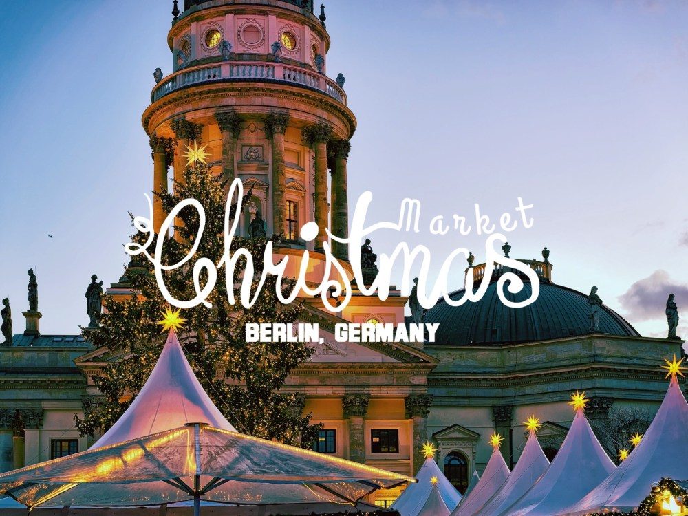 Europe Christmas Market - Berlin 1