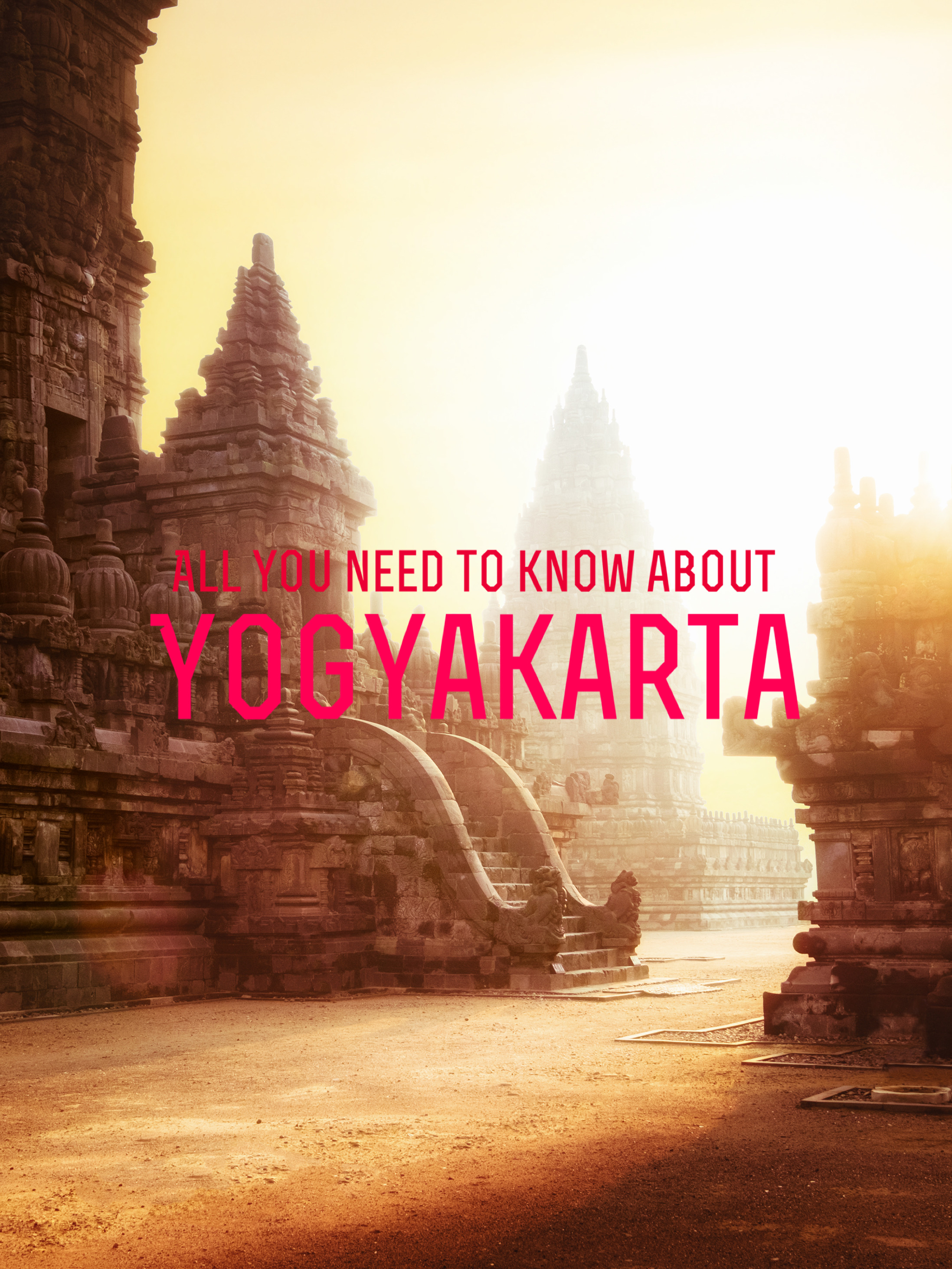 All You Need to Know about Yogyakarta