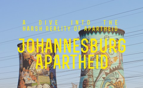 Johannesburg: A Dive into the Harsh Reality of Apartheid