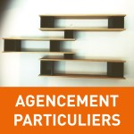 Agencement particuliers