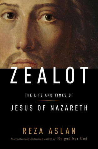 "Cover of Reza Aslan's ""Zealot: The Life and Times of Jesus of Nazareth"""