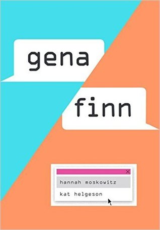 "The cover of ""Gena/Finn"" by Hannah Moskowitz and Kat Helgeson"
