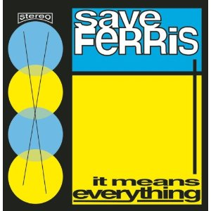 """""""It Means Everything"""" album cover, Save Ferris"""
