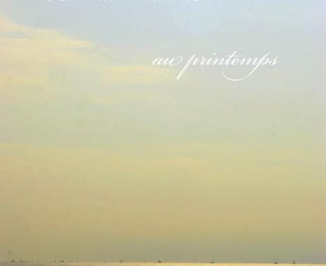 スライドショウ 『 La brise marine au prinrtemps  』