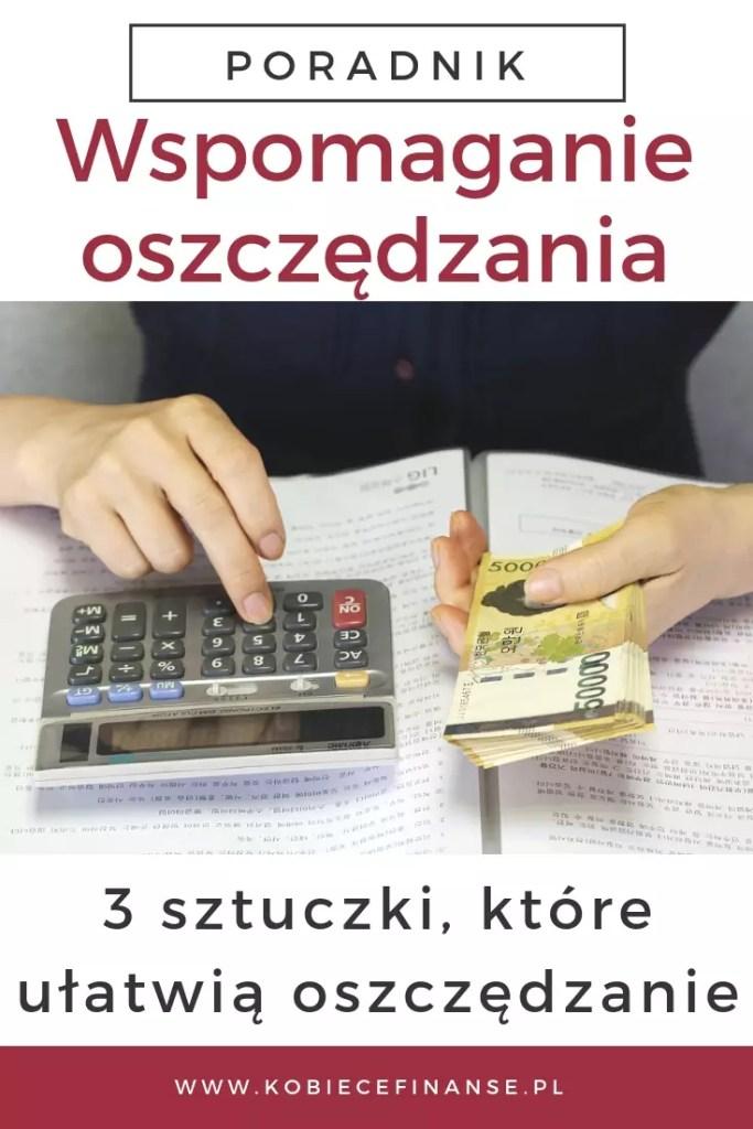 Łatwe i skuteczne oszczędzanie pieniędzy - 3 sztuczki