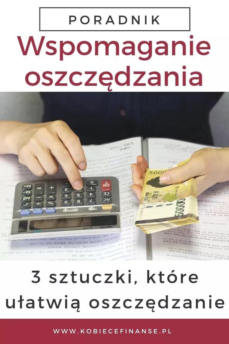 Poznaj 3 proste sztuczki, które ułatwią i przyspieszą oszczędzanie pieniędzy. #sztuczki #oszczędzanie #pieniądze #oszczędności #podpowiedzi #pomoc #kobiecefinanse #blog #finanseosobiste #dladomu #panidomu #porady