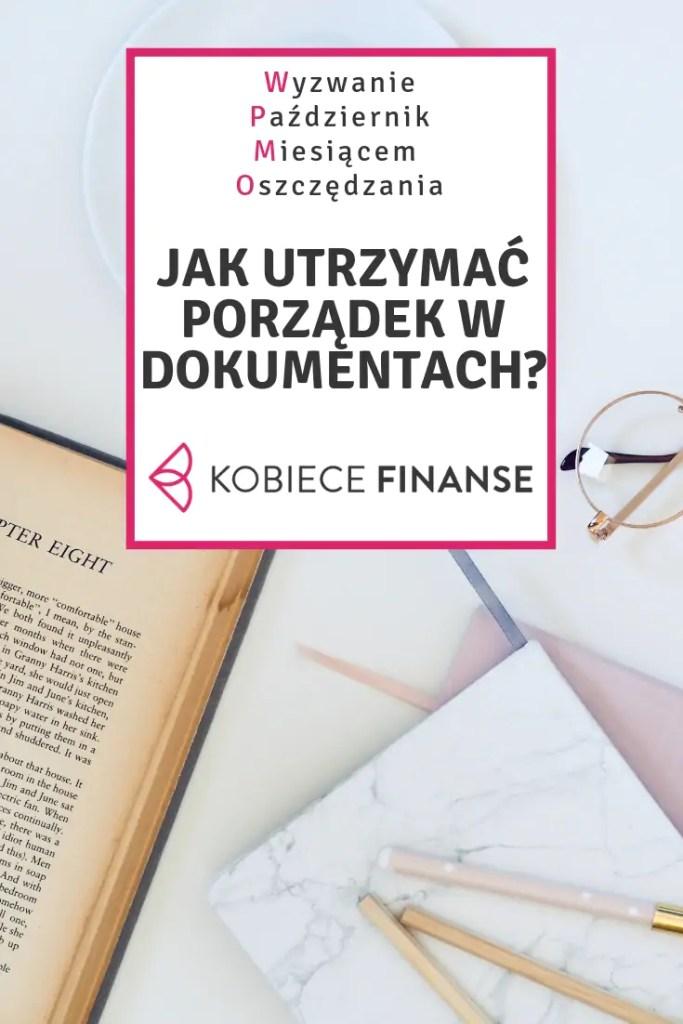 Jak utrzymać porządek w dokumentach? W artykule znajdziesz porady, jak segregować dokumenty, by mieć do nich łatwy dostęp, jak długo nalezy archiwizować dokumenty, w czym je można wygodnie przechowywać. Sprawdż blog finansowy Kobiece Finanse, na którym wciąż trwa wyzwanie Październik Miesiącem Oszczędzania! #dom #mieszkanie #porządek #porządki #dokumenty #finanse #zorganizowana #organizacja #finanseosobiste #blog #blogerkafinansowa #pmo #wyzwaniepmo #kobiecefinanse #porady #poradnik #panidomu