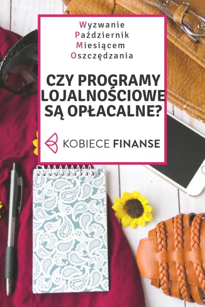 Czy programy lojalnościowe są opłacalne? Co daje udział w programach lojalnościowych? Jakie są ich rodzaje? Dowiedz się na blogu Kobiece Finanse w ramach wyzwania Październik Miesiącem Oszczędzania #pmo #wyzwaniepmo #zakupy #porady #inspiracje #blog #finanse #budżetdomowy #homebudget #shopping