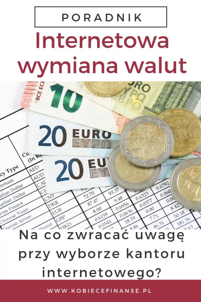 Wymiana walut online. Na co zwracać uwagę przy wyborze kantoru internetowego?