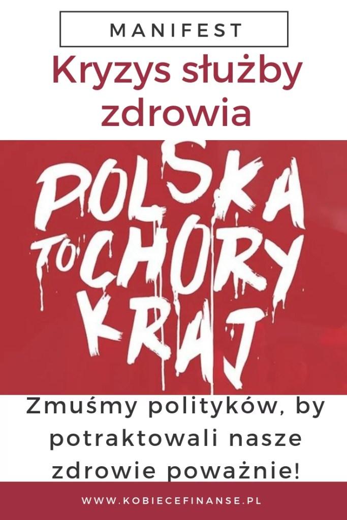 Polska to chory kraj - manifest