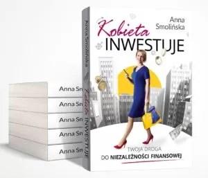 """Książka """"Kobieta inwestuje. Twoja droga do niezależności finansowej"""""""