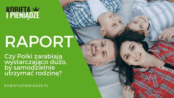 RAPORT: Czy Polki zarabiają wystarczająco dużo,  by samodzielnie utrzymać rodzinę?