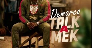 Demarco – Talk A Mek