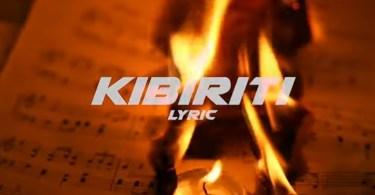Fid Q Ft Saida Karoli - KIBERITI Lyrics