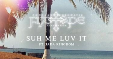 Popcaan – Suh Me Luv It Ft Jada Kingdom