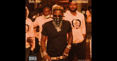 Shatta Wale – Automatically lyrics