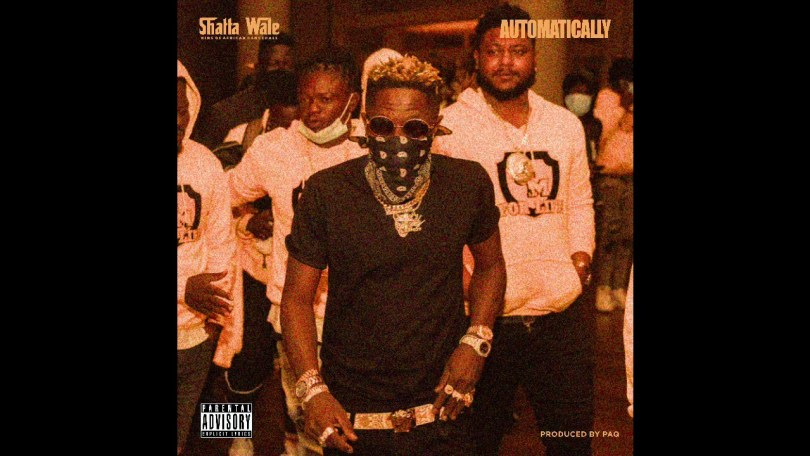 Shatta Wale – Automatically lyrics