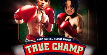 Vybz Kartel – True Champ Ft Sikka Rymes