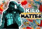 Kilo - Matter (M&M By ElormBeat)