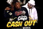 Dahlin Gage – Cash Out Ft Medikal
