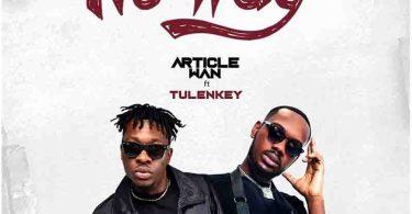 Article Wan - No Way Ft Tulenkey