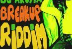 DJ Aroma – Breakup Riddim Ft Mr Eazi & Nhlanhla Nciza