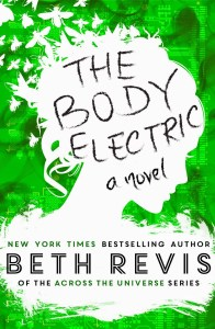 """Because I am in control of THE BODY ELECTRIC, I'm able to make sure the book is special for the people I most want to thank—the readers and the bookstores that got me where I am today."" -Beth Revis"