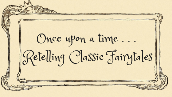 once upon a time retelling classic fairytales kobo