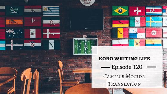KWL EP 120 – Camille Mofidi: Translation