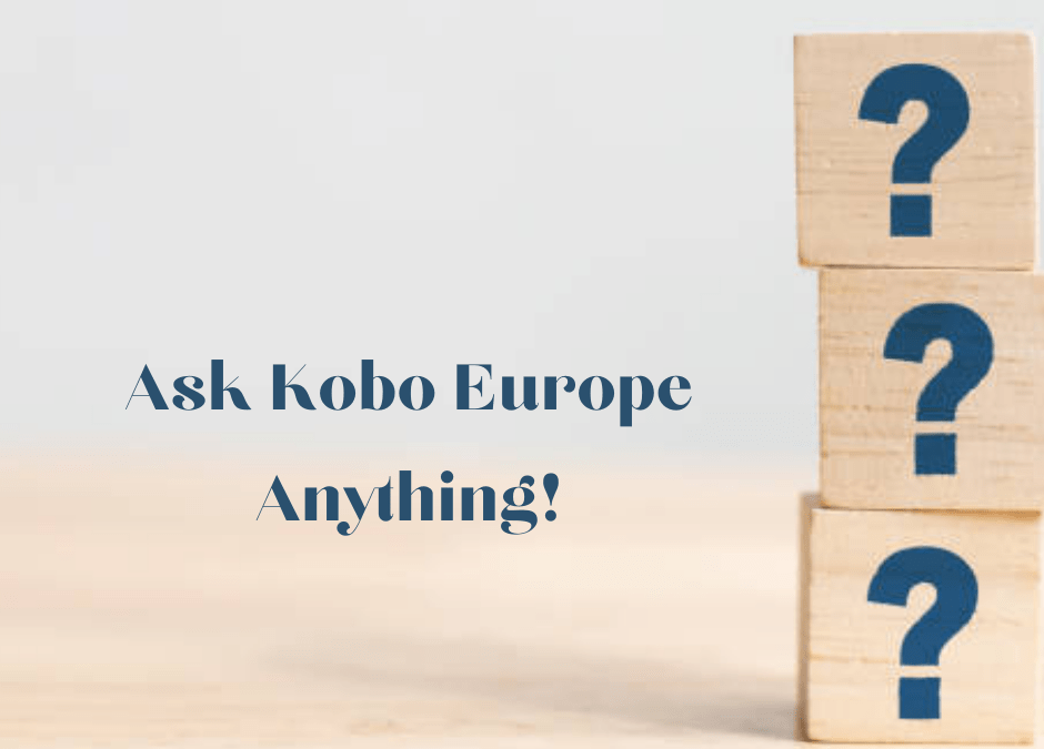 KWL Live Q&A: Ask Kobo Europe Anything!