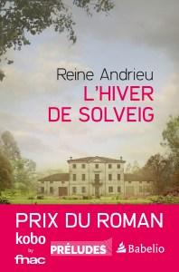 Couverture du roman de Reine Andrien, L'Hiver de Solveig aux éditions Préludes