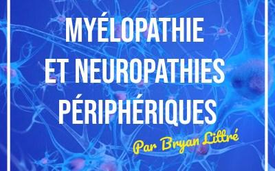 Myélopathie et neuropathies périphériques