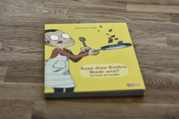 Kann denn Kochen Sünde sein (Guillaume Long)