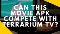CAN THIS MOVIE APK BE COMPARED TO TERRARIUM TV? YOU BE THE JUDGE 1080P LINKS!!!