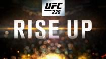 UFC 228: Woodley vs Till – Rise Up